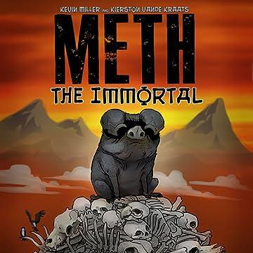 Meth: The Immortal