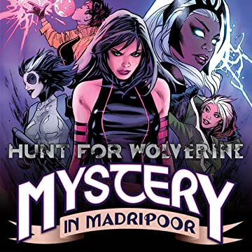 Hunt For Wolverine: Mystery In Madripoor (2018)