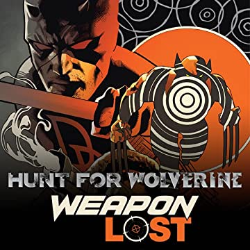 Hunt For Wolverine: Weapon Lost (2018)