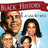 Black History: Leaders