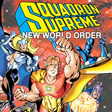 Squadron Supreme: New World Order (1998)