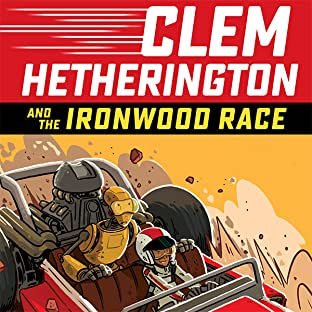 Clem Hetherington and the Ironwood Race