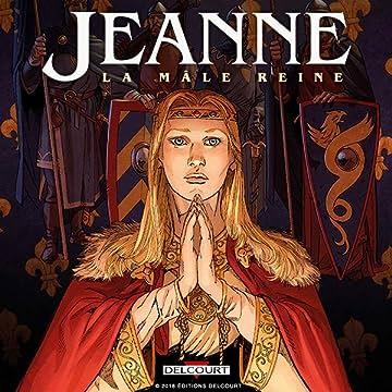 Les Reines de sang - Jeanne, la Mâle Reine