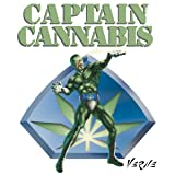 Captain Cannabis: 40th Anniversary