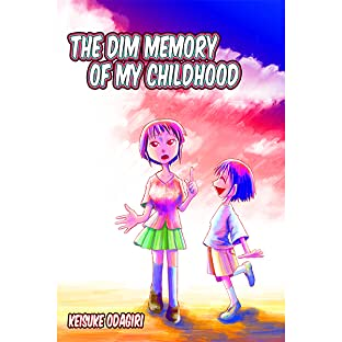 The Dim Memory of My Childhood