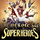 The Heroic Age: Super Heroes (2010)