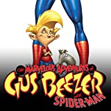 Marvelous Adventures of Gus Beezer (2003-2004)