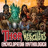 Thor & Hercules: Encyclopædia Mythologica (2009)