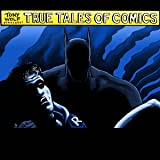 True Tales of Comics
