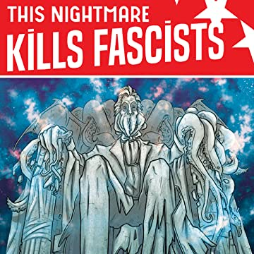 This Nightmare Kills Fascists