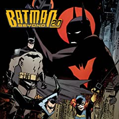 Batman Beyond 2.0 (2013-2014)