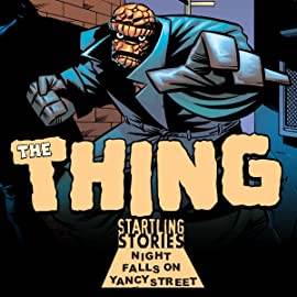 Startling Stories: The Thing - Night falls on Yancy Street  (2003)