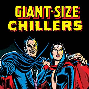 Giant Size Chillers (1974-1975)