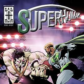 Superhuman/Bubba