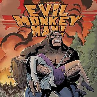 The Saga of Evil Monkey Man!