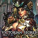 Victorian Secret: Girls of Steampunk