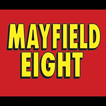 Chupacomics Presents: Mayfield Eight: Mayfield Eight