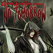 Grimm Fairy Tales No Tomorrow