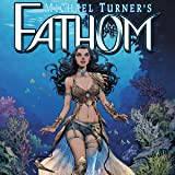 Fathom Vol. 7