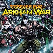 Forever Evil: Arkham War (2013-2014)