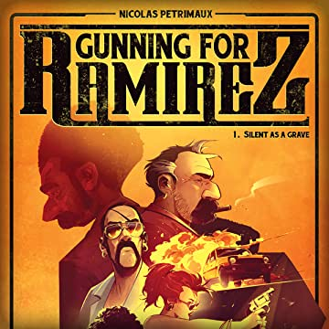Gunning For Ramirez: Silent As A Grave