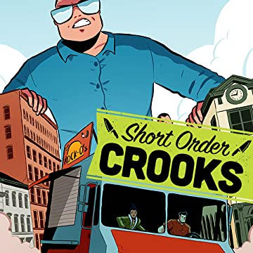Short Order Crooks: Recipe for Disaster