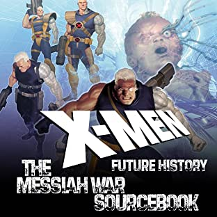 X-Men: Future History – Messiah War Sourcebook (2009)