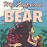 My Boyfriend is a Bear
