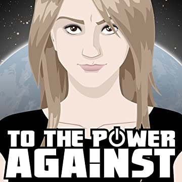 To The Power Against