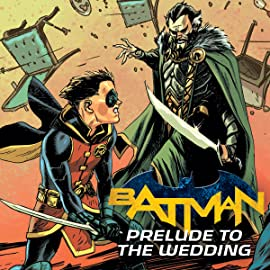 Batman: Prelude to the Wedding (2018)