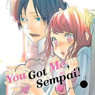 You Got Me Sempai!