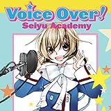Voice Over!: Seiyu Academy