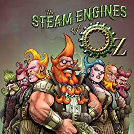 The Steam Engines of Oz , Vol. 2: The Geared Leviathan