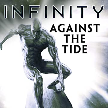 Infinity: Against The Tide Infinite Comic
