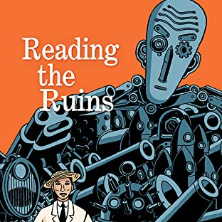 Reading the Ruins
