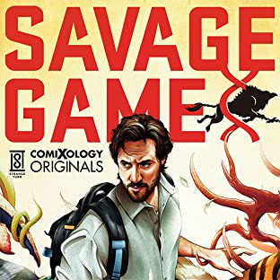 Savage Game (comiXology Originals)