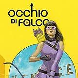 Occhio Di Falco (2016-2018)