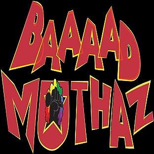 Baaaad Muthaz