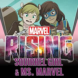 Marvel Rising: Squirrel Girl/Ms. Marvel (2018)