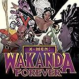 X-Men: Wakanda Forever (2018)