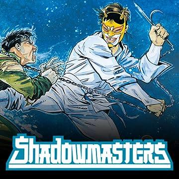 Shadowmasters (1989-1990)