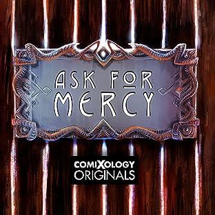 Ask For Mercy (comiXology Originals)