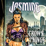 Jasmine: Crown of Kings