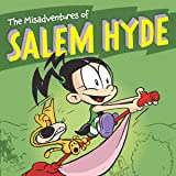 The Misadventures of Salem Hyde