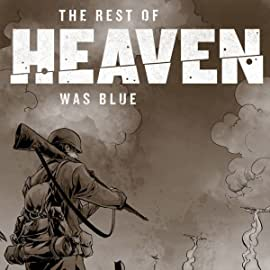 The Rest of Heaven Was Blue