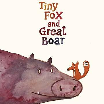 TINY FOX AND GREAT BOAR