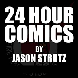 24 Hour Comics by Jason Strutz