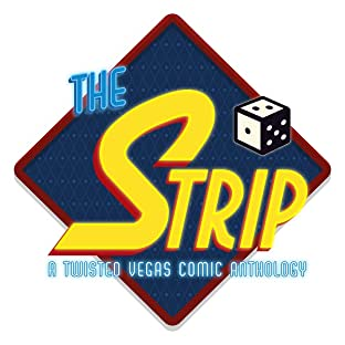 The Strip: Twisted Tales of the Vegas That Was Or Could Be