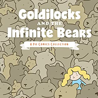 Goldilocks and the Infinite Bears