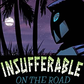 Insufferable: On The Road